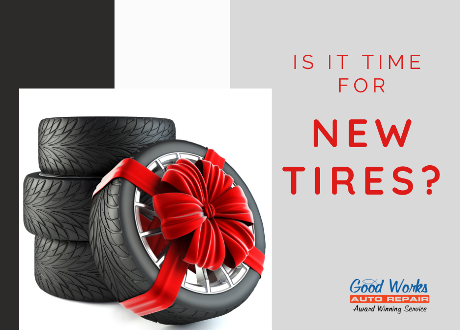 How Do You Know If You Need New Tires?