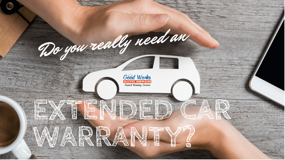 Do You REALLY Need an Extended Car Warranty?